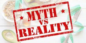 Μύθοι σχετικά με τη διατροφή